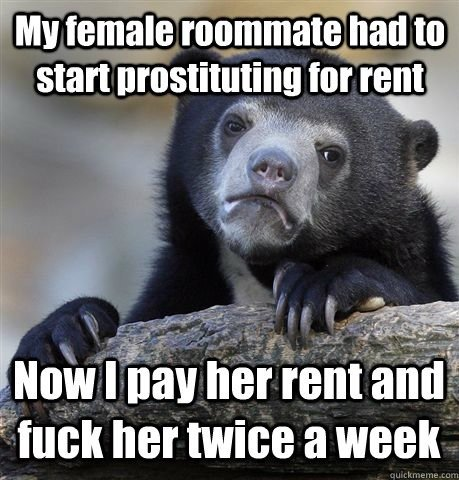 """Whut. look at tags. start prostituting tor rent"""" . trier"""" ies-. HIGH """" a WEEK. is prostituting even a word? wouldn't it be 'go into prostitution'?"""