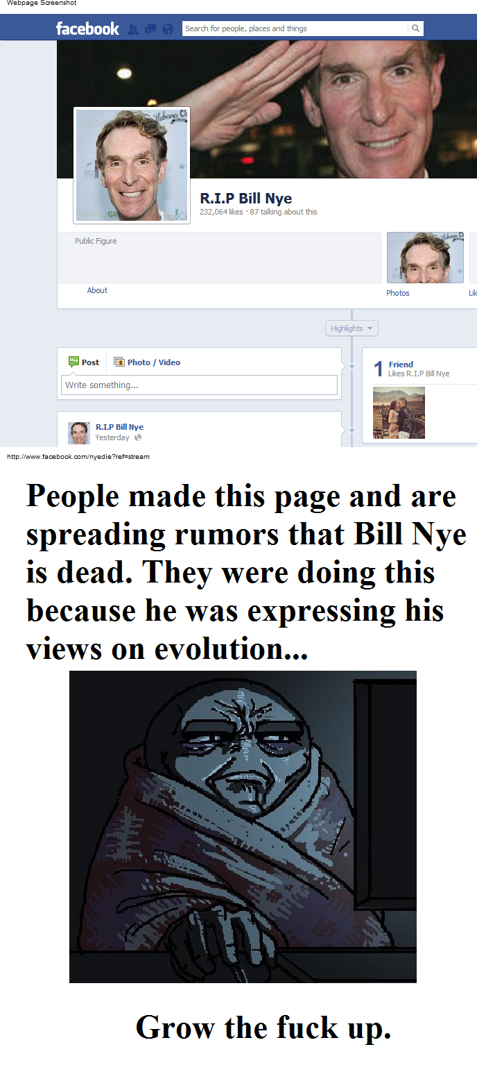 Why am I not surprised?. . RCLY Bill we I 232, about this Public Figure Highlights _ 1 Friend Likes R, LP Bill Nye People made this page and are spreading rumor
