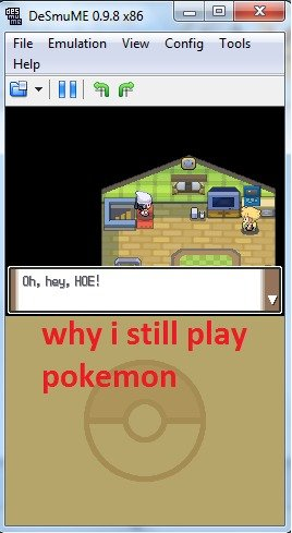 Why i still play pokemon. . 93 as We Emulation View Config-
