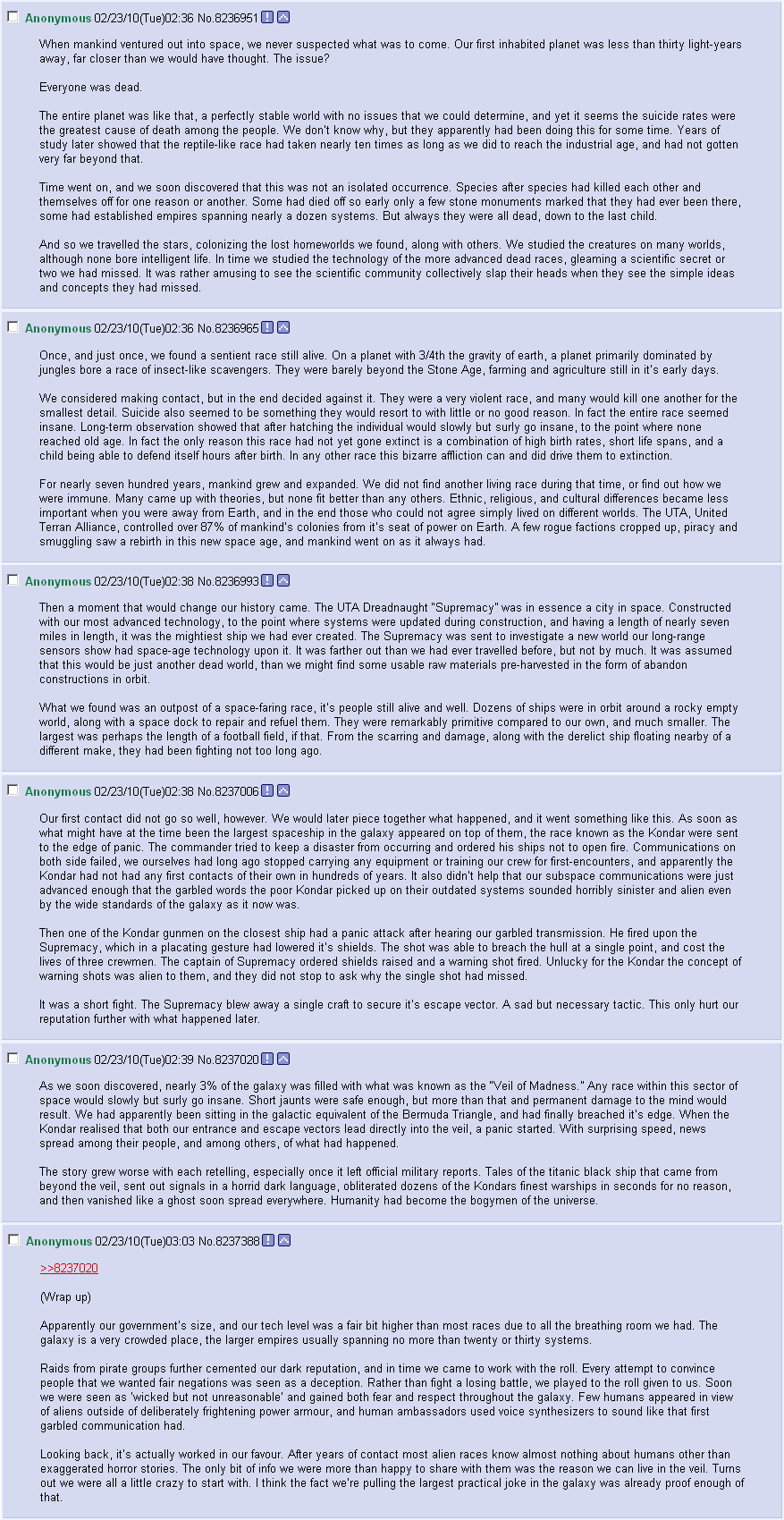 Worth the read. Cool as space story. Taken from Imgur.. F Anonymous SEES! I DU u e) 02: 36 No. 8236951 I I When mankind Ventured aut into space, we never suspec