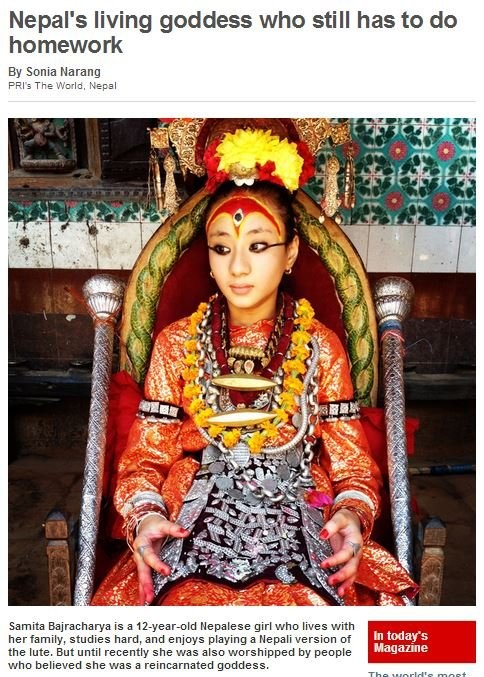 You can't escape it.. Nobody can . Nepal' s living goddess who still has to do homework a Sonia . 5. The lineal Damita is a ' Nepalese girl who lives with her f