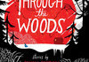 Through the Woods Part 1